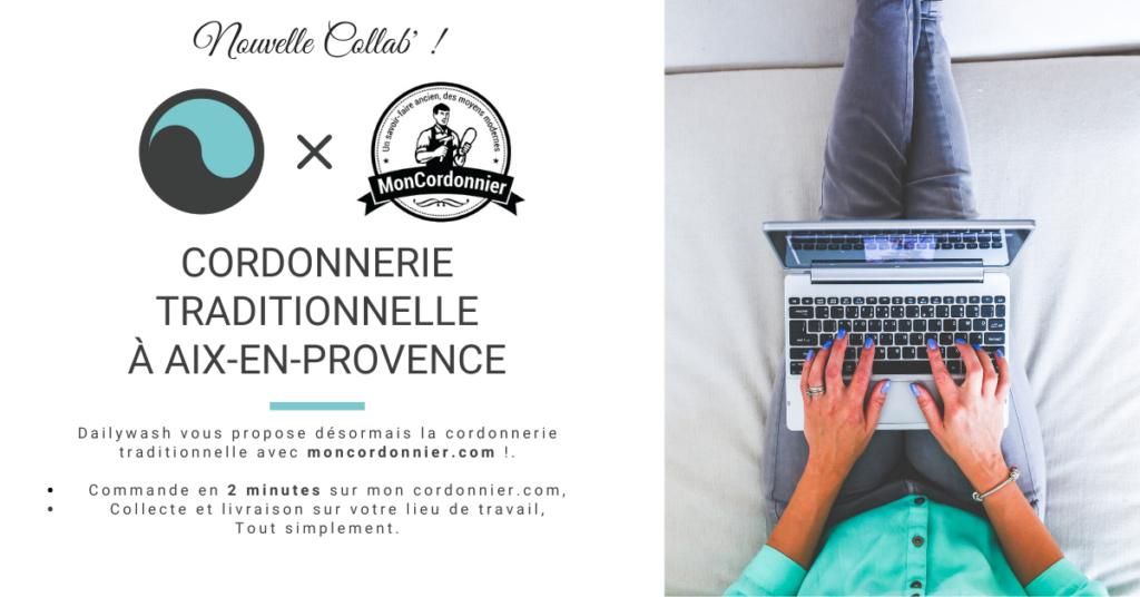 Dailywash nouveau service de cordonnier traditionnel à Aix en Provence